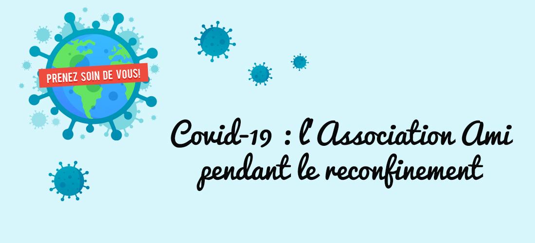 Covid-19 : L'Association AMI pendant le reconfinement