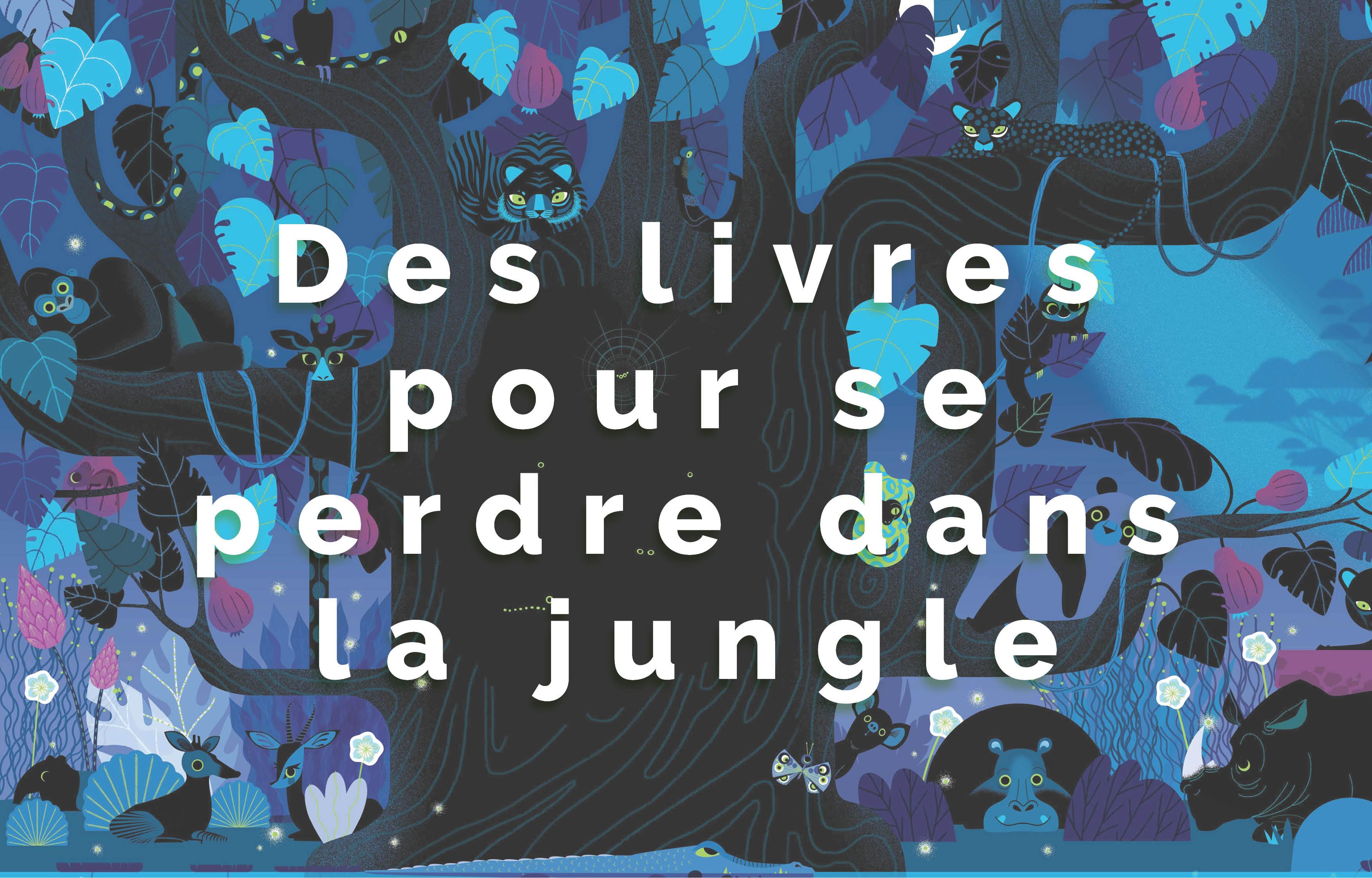 Atelier Lecture : Des livres pour se perdre dans la jungle