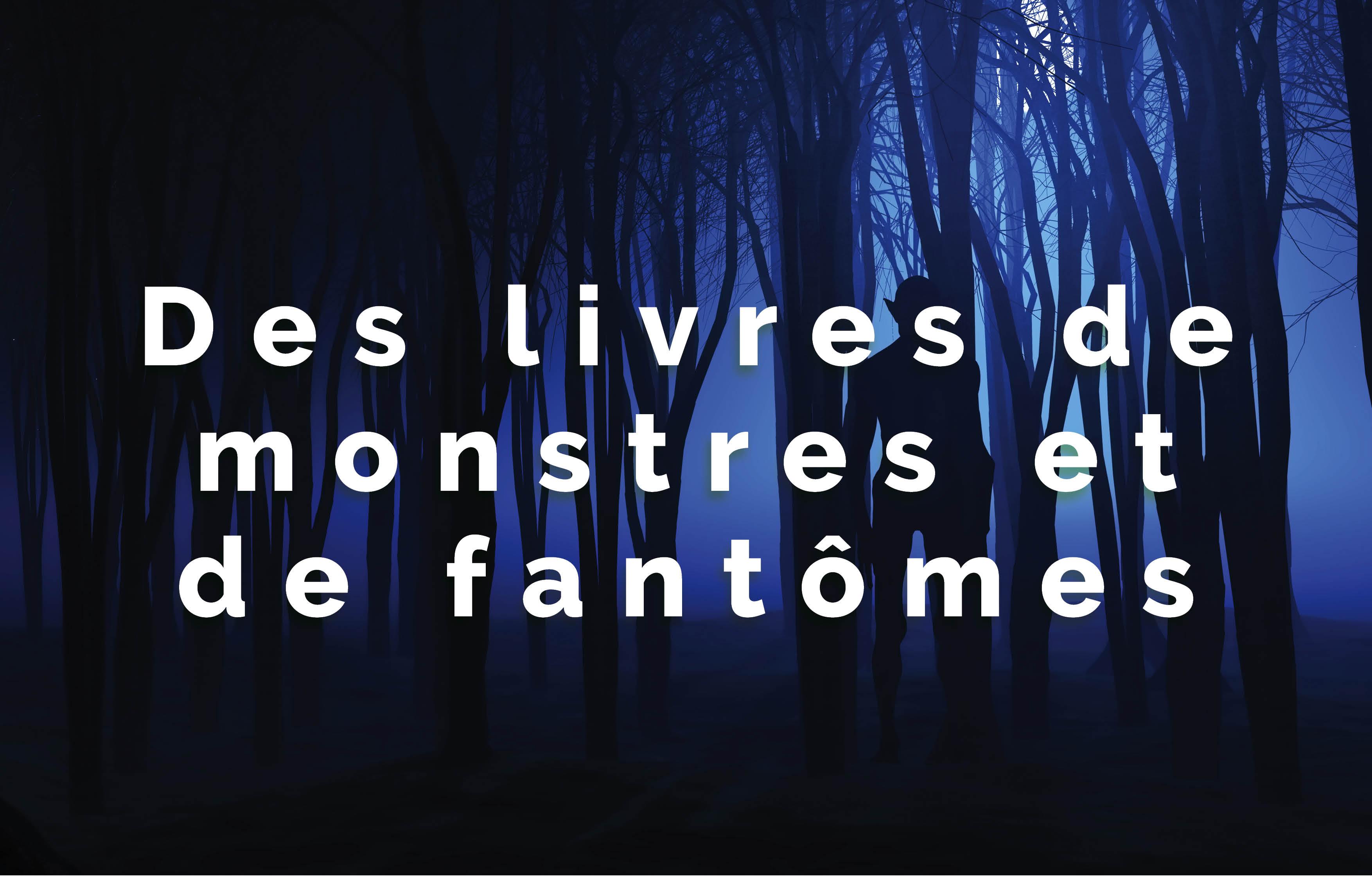 Atelier Lecture : Des livres de monstres et de fantômes