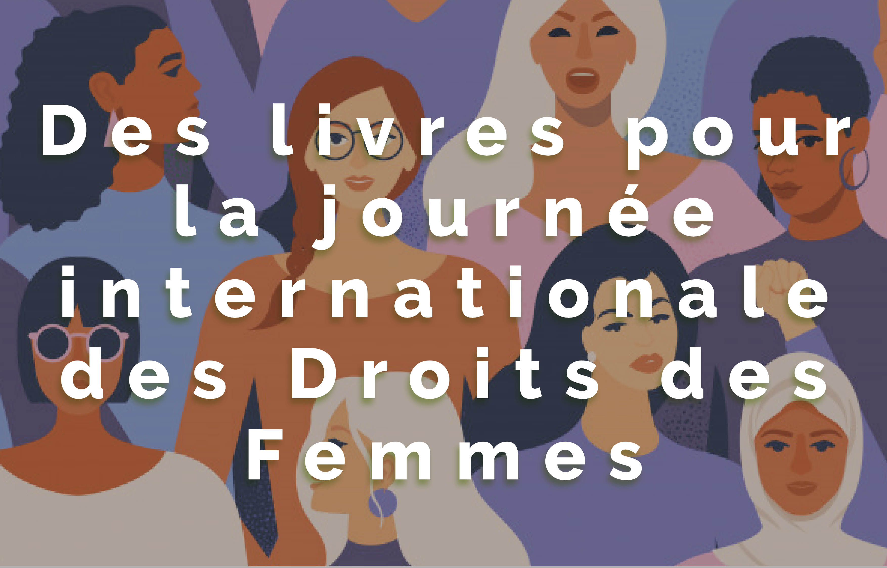 Atelier Lecture : Des livres pour la journée internationale des droits de la femmes